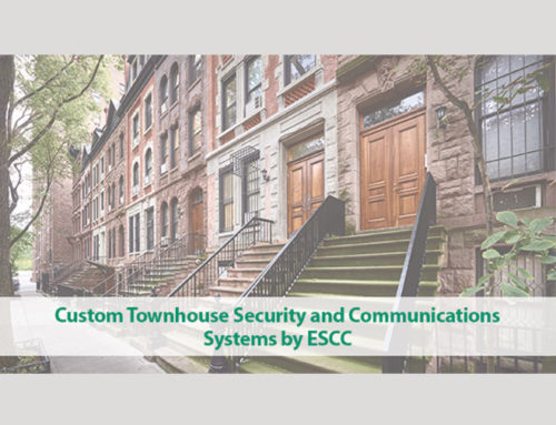ESCC Offers Custom Security and Communications Systems for Townhomes