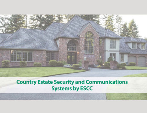 ESCC Offers Custom Security and Communications Systems for Country Estates